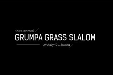 Grumpa Grass Slalom